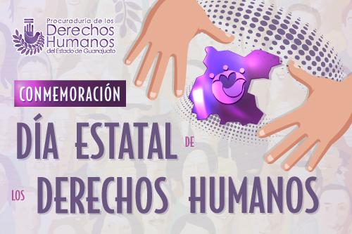 DÍA ESTATAL DE LOS DERECHOS HUMANOS