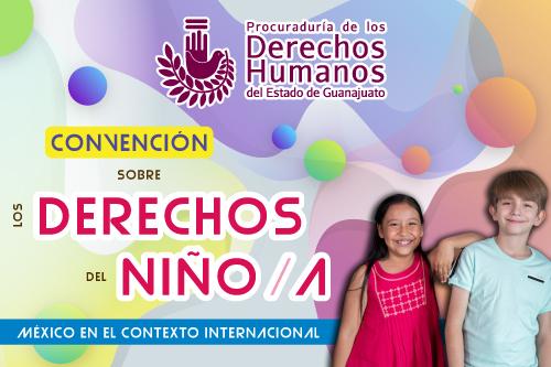 Invitación: Convención sobre los Derechos del Niño/a. México en el Contexto Internacional