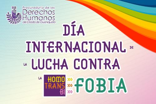 DÍA INTERNACIONAL DE LA LUCHA CONTRA LA HOMOFOBIA, TRANSFOBIA Y BIFOBIA