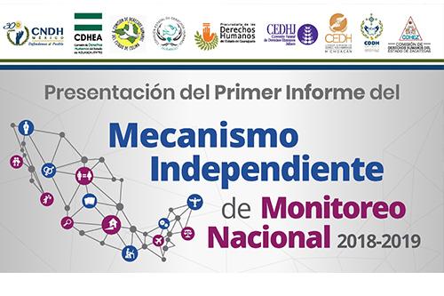 Invitación: Presentación del Primer Informe del Mecanismo Independiente de Monitoreo Nacional 2018-2019 Región Oeste
